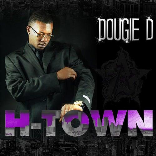H-Town (feat. Paul Wall) de Dougie D