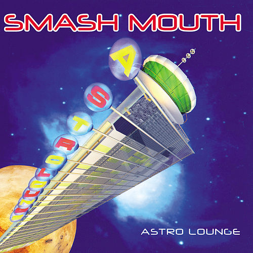 Astro Lounge de Smash Mouth