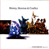History, Heroism & Conflict by Terry Devine-King