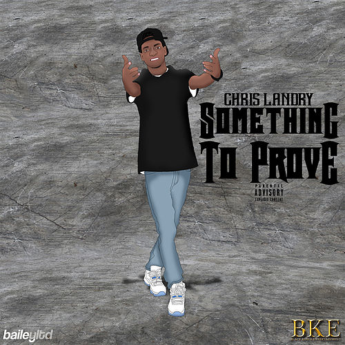 Something to Prove by Chris Landry