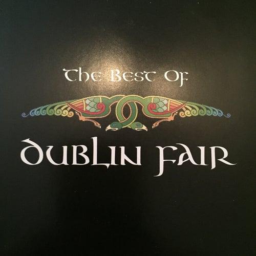 The Best of Dublin Fair by Dublin Fair