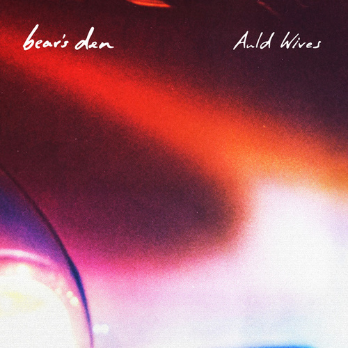 Auld Wives von Bear's Den