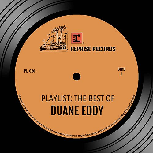Playlist: The Best Of Duane Eddy von Duane Eddy