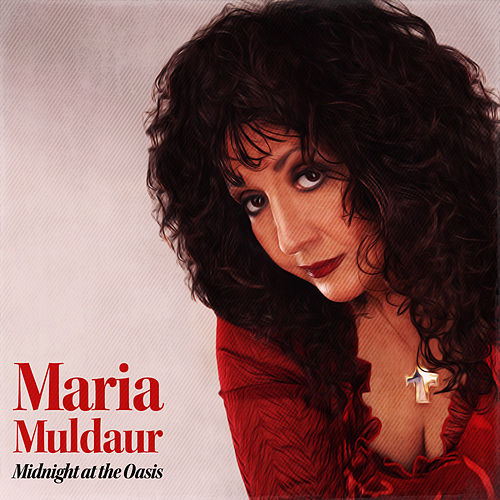 Midnight at the Oasis von Maria Muldaur