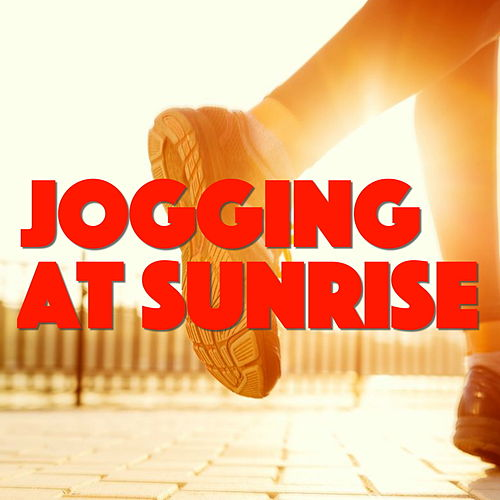 Jogging At Sunrise by Various Artists