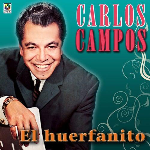 El Huerfanito de Carlos Campos