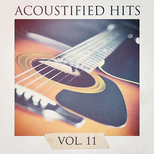Acoustified Hits, Vol. 11 by Chillout Lounge Summertime Café