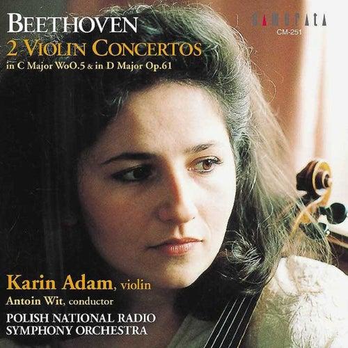 Beethoven: 2 Violin Concertos von Polish National Radio Symphony Orchestra, Antoni Wit, Karin Adam