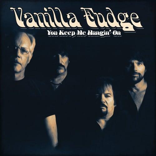 You Keep Me Hangin' On de Vanilla Fudge
