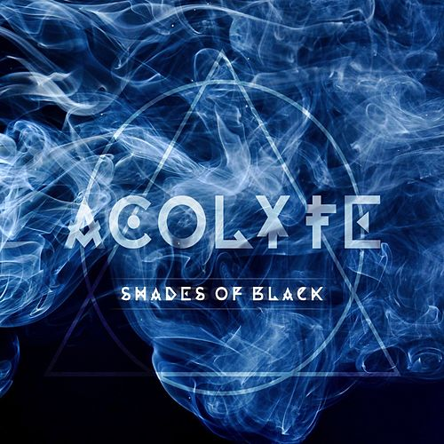 Shades of Black by Acolyte