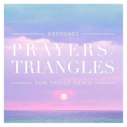 Prayers / Triangles (Com Truise Remix) de Deftones