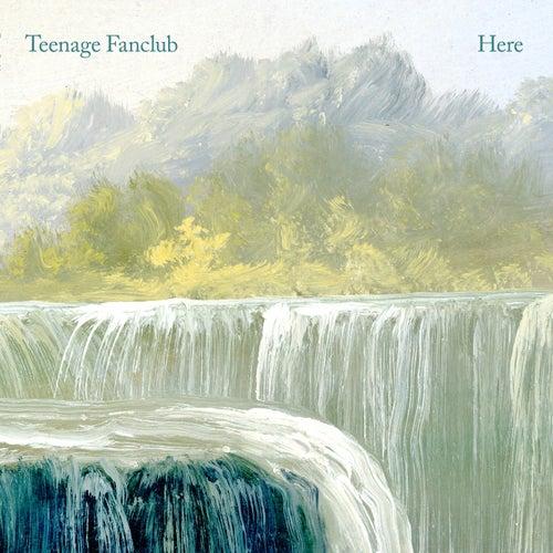 Here by Teenage Fanclub