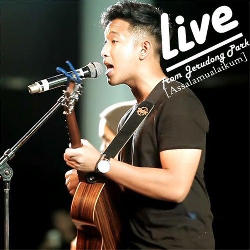 Assalamualaikum (Live from Jerudong Park) by Aziz Harun