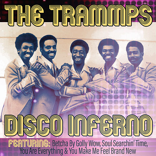 Disco Inferno de The Trammps
