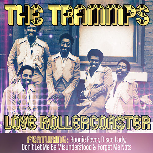Love Rollercoaster de The Trammps