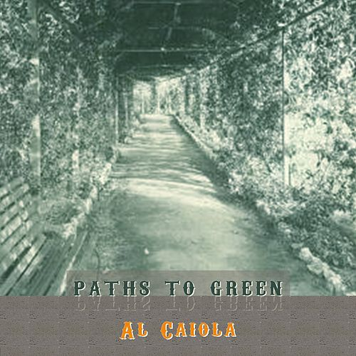 Path To Green by Al Caiola