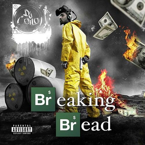 Breaking Bread by DJ Collo