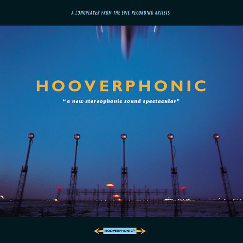 A New Stereophonic Sound Spectacular by Hooverphonic
