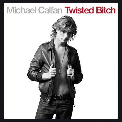 Twisted Bitch by Michael Calfan