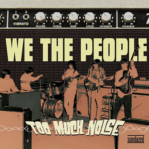 Too Much Noise de We The People