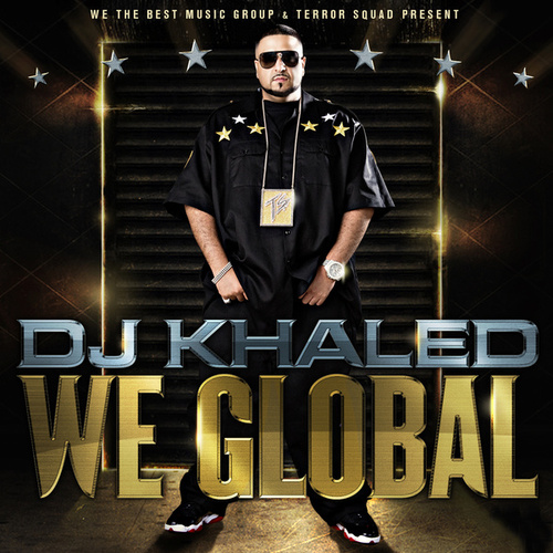 We Global de DJ Khaled