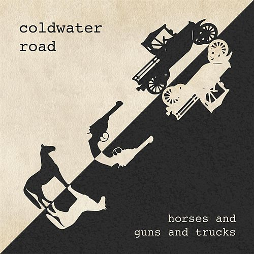Horses and Guns and Trucks by Coldwater Road