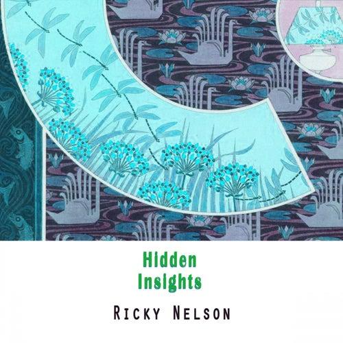 Hidden Insights by Ricky Nelson