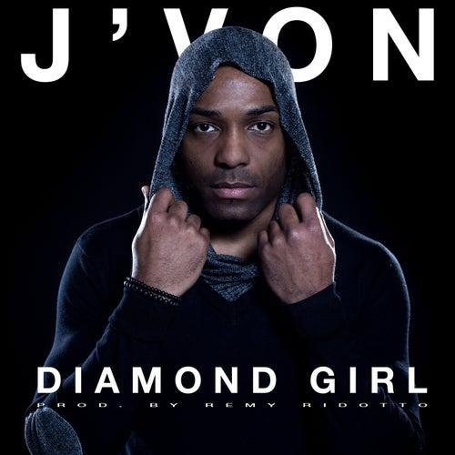 Diamond Girl by J-Von