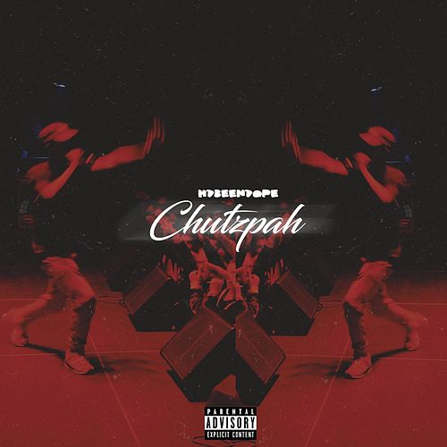Chutzpah by Hdbeendope