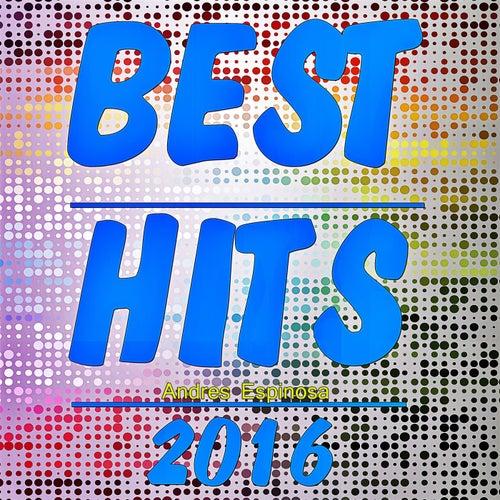 Best Hits 2016 de Andres Espinosa