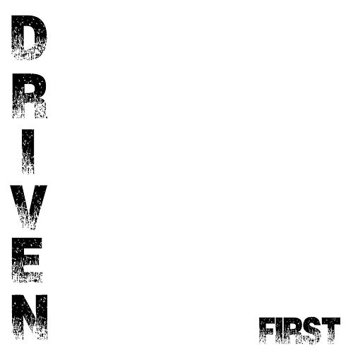 First by Driven
