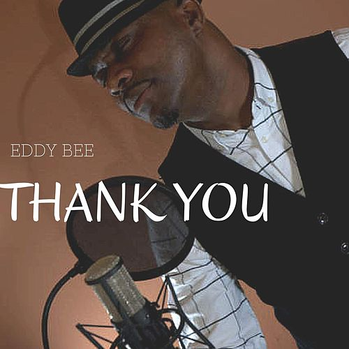Thank You by Eddy Bee