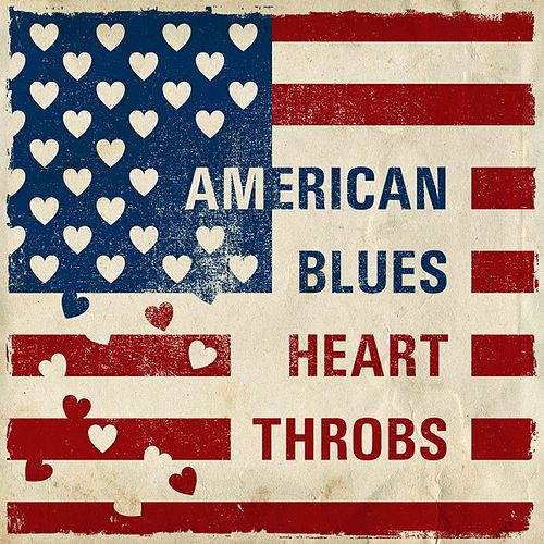 American Blues Heart Throbs by Various Artists