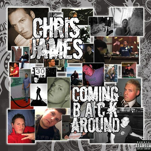 Coming Back Around von Chris James