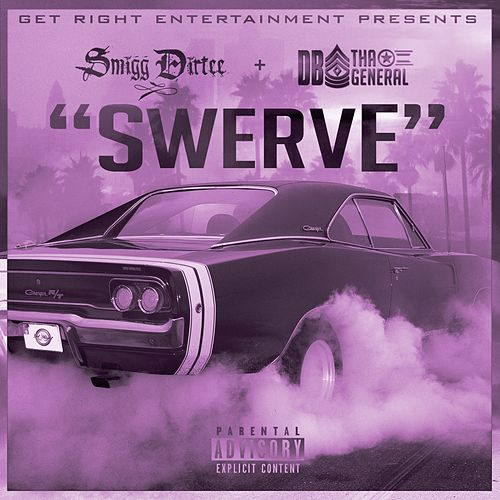 Swerve (feat. Max B) - Single by Smigg Dirtee