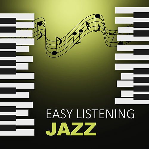 Easy Listening Jazz – Soft Piano for Better Sleeping, Sleep Through the Night, Calm Down and Sleep by Piano Jazz Background Music Masters