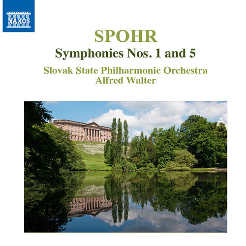 Spohr: Symphonies Nos. 1 & 5 by Slovak Philharmonic Orchestra