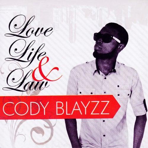 Love Life & Law by Cody Blayzz