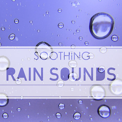 Soothing Rain Sounds - Natural Sound of Nature Music for Sleep Ambience Background, Raining & Thunder Peaceful White Noise by Rain Sounds (2)