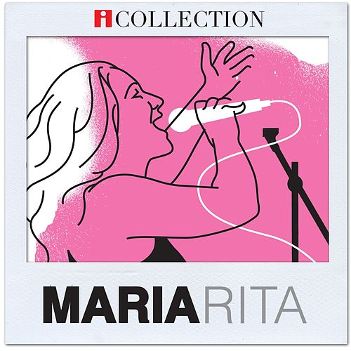 iCollection - Maria Rita de Maria Rita