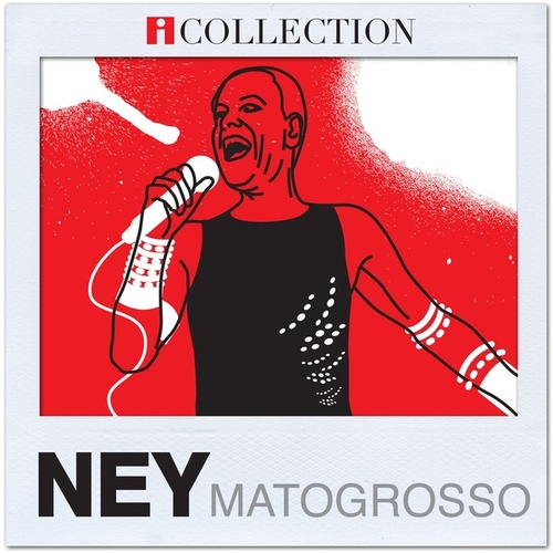 iCollection by Ney Matogrosso