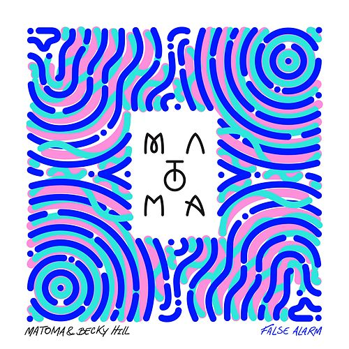 False Alarm de Matoma