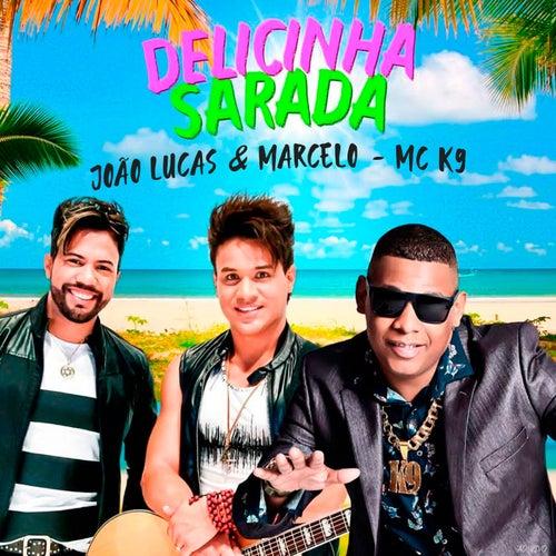 Delicinha Sarada (Ao Vivo) de João Lucas & Marcelo