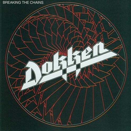 Breaking The Chains de Dokken