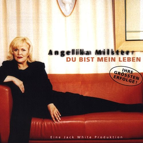 Du bist mein Leben by Angelika Milster