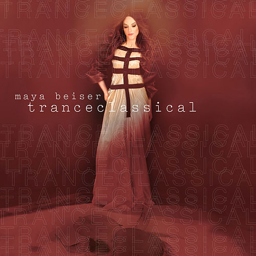 TranceClassical by Maya Beiser