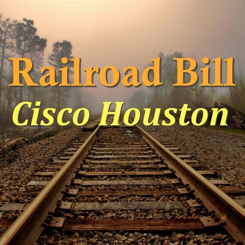 Railroad Bill by Cisco Houston
