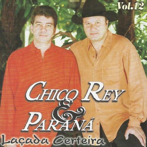 Laçada Certeira - Vol.12 de Chico Rey E Paraná