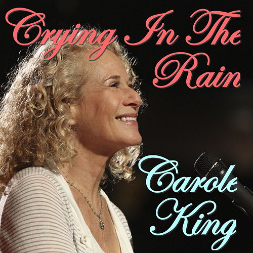 Crying In The Rain de Carole King