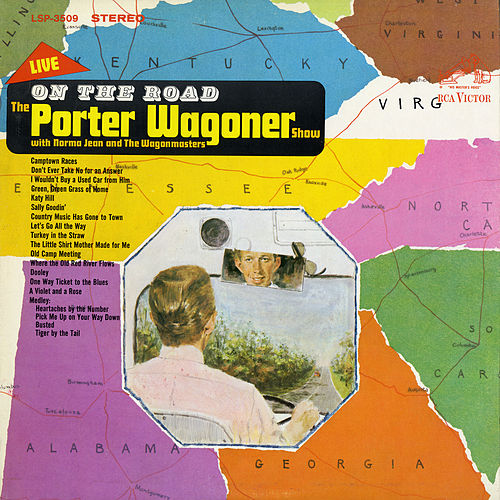 On the Road by Porter Wagoner